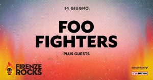 Concerto Firenze Rocks Foo Fighters 14 giugno 2018 Visarno Arena Firenze
