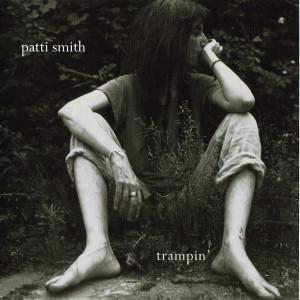 Patti Smith - Trampin