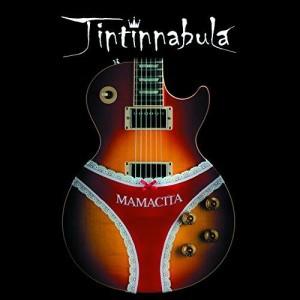 Tintinnabula - Mamacita