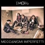 Emotu - Meccanismi Imperfetti