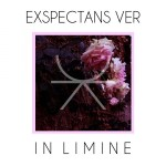 Exspectans Ver - In Limine