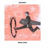 Malkovic - Buena Sosta