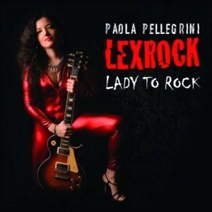 Paola Pellegrini Lexrock - Lady To Rock