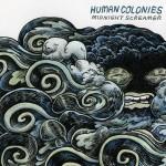 Human Colonies - Midnight Screamer