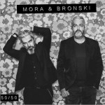 Mora & Bronski - 50 50