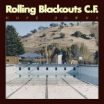 Rolling Blackouts C.F. - Hope Downs