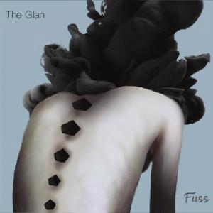 The Glan - Fuss