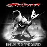 The Guestz - Hopeless Case Of Perseverance