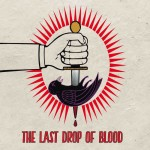 The Last Drop Of Blood - The Last Drop Of Blood