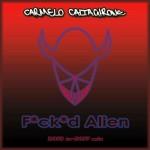 Carmelo Caltagirone - Fucked Alien