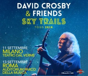 David Crosby & Friends Auditorium Roma