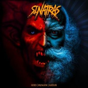 Sinatras - God Human Satan