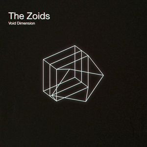The Zoids - Void Dimension