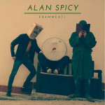 Alan Spicy - Frammenti