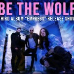 Be The Wolf 2018 date live