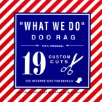"Doo Rag - ""What We Do"""