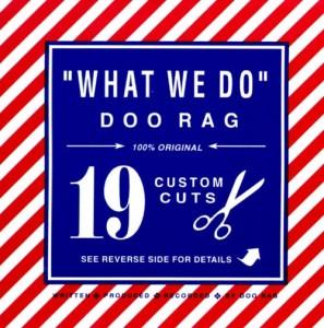 "Doo Rag - ""What We Do"""