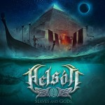 Helsott - Slaves And Gods