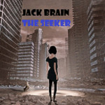 Jack Brain - The Seeker