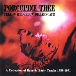 Porcupine Tree - Yellow Hedgerow Dreamscape