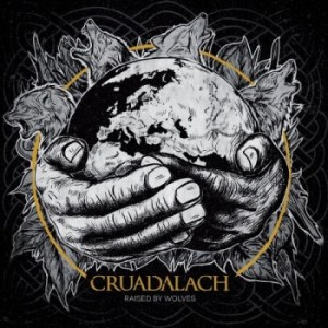 Cruadalach - Raised By Wolves artwork