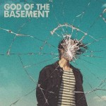 God Of The Basement - God Of The Basement