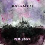 Imperatori - Karmarock