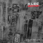 Klee Project - Living In Confusion