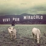Spread - Vivi Per Miracolo copertina