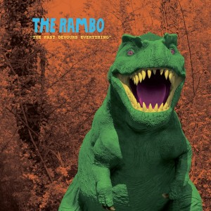 The Rambo - The Past Devours Everything