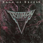 Triumph - Edge Of Excess