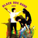 Black Bog Band - 20060