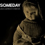 Someday - Una Giornata Breve