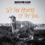 The Inspector Cluzo - We The People Of The Soil