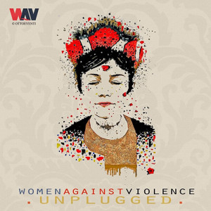 W.A.V. - Unplugged Against Violence